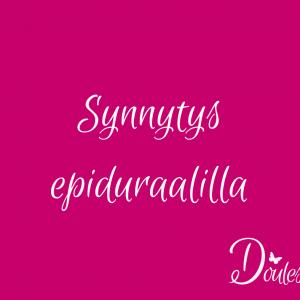 Synnytys epiduraalilla